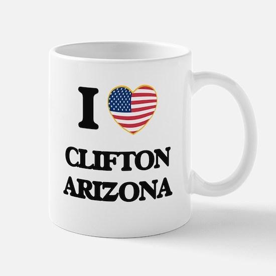 I love Clifton Arizona USA Design Mugs