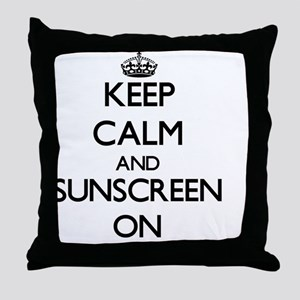 Keep Calm and Sunscreen ON Throw Pillow
