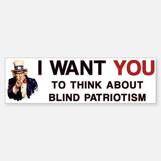 Uncle Sam Blind Patriotism Bumper Bumper Bumper Sticker