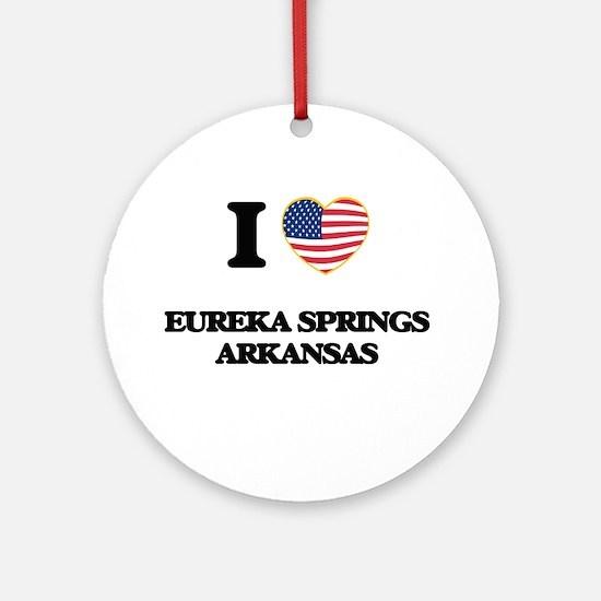 I love Eureka Springs Arkansas US Ornament (Round)