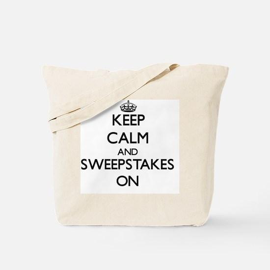 Keep Calm and Sweepstakes ON Tote Bag