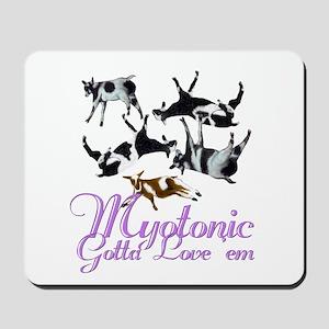 Myotonic Goat Gotta love'em Mousepad