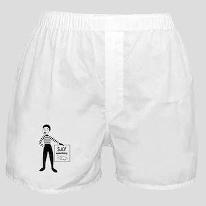 Say Something Boxer Shorts