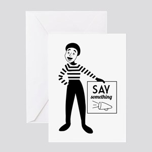 Say Something Greeting Cards