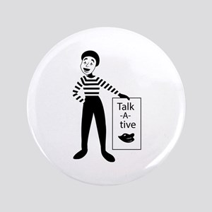 Talk-a-tive Button