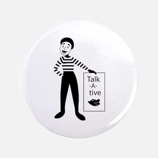 Talk-a-tive Button