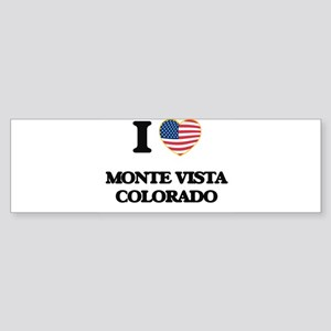 I love Monte Vista Colorado USA Des Bumper Sticker
