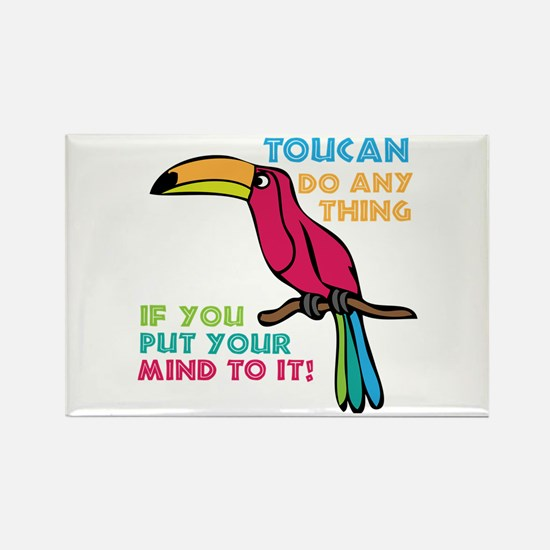 Toucan Do Anything Magnets