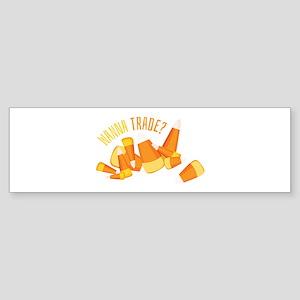 Wanna Trade? Bumper Sticker