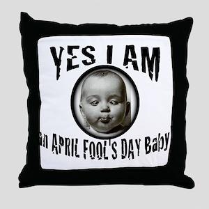 April Fool's Day Birthday Baby Throw Pillow