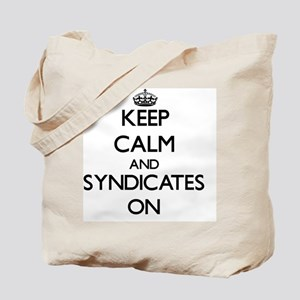 Keep Calm and Syndicates ON Tote Bag