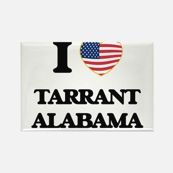 I love Tarrant Alabama USA Design Magnets
