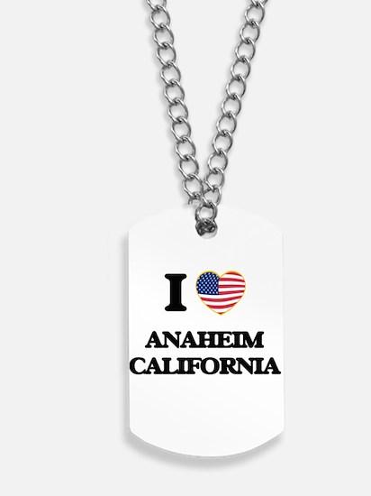I love Anaheim California USA Design Dog Tags