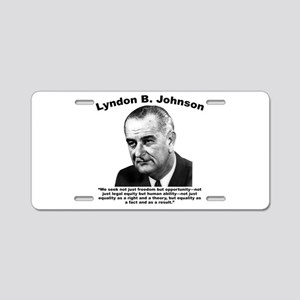 LBJ: Equality Aluminum License Plate