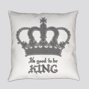 Good to be King Everyday Pillow