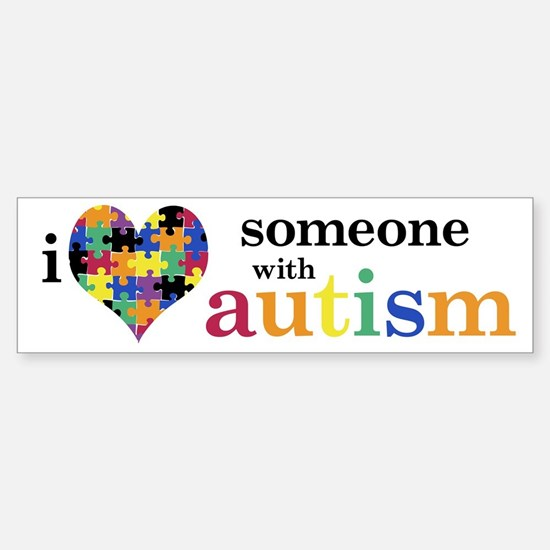 I HEART Someone with Autism - Bumper Bumper Bumper Sticker
