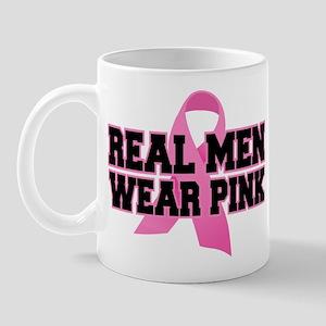 Real Men Wear Pink Mug