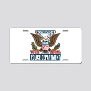 Support Your Local Police Aluminum License Plate