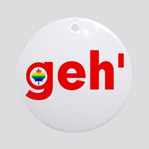Geh' Ornament (Round)
