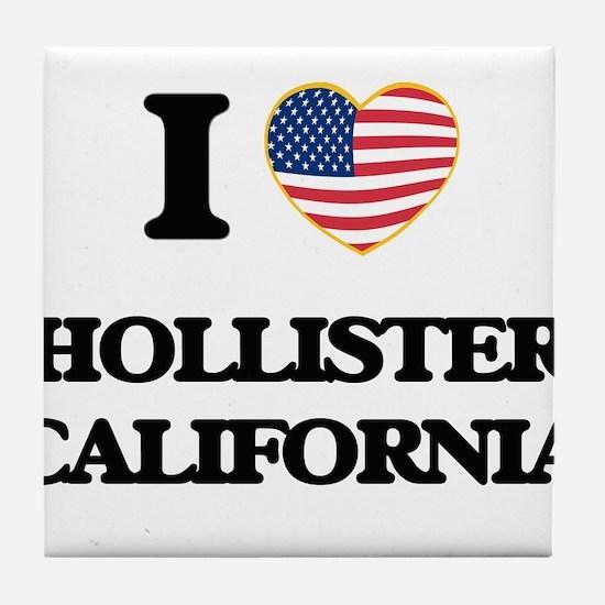 I love Hollister California USA Desig Tile Coaster