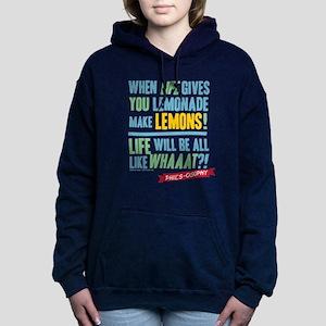 Modern Family Make Lemon Women's Hooded Sweatshirt