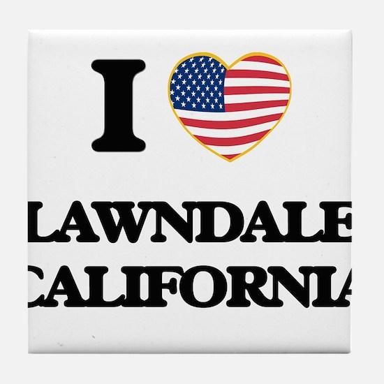 I love Lawndale California USA Design Tile Coaster