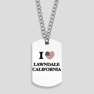 I love Lawndale California USA Design Dog Tags
