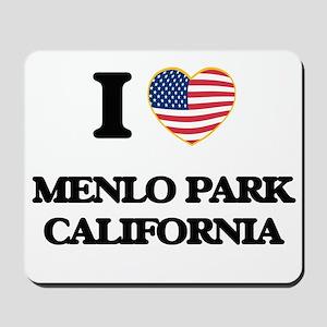 I love Menlo Park California USA Design Mousepad