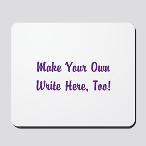 Make Your Own Cursive Saying/Meme Create Mousepad