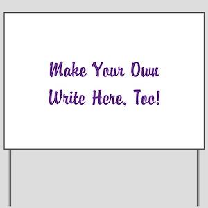 Make Your Own Cursive Saying/Meme Create Yard Sign