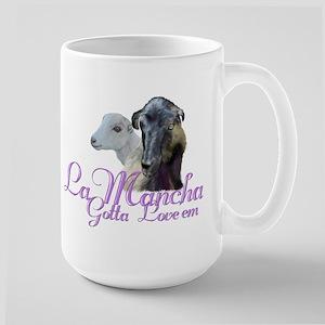 LaMancha Goat Gotta Love 'em Large Mug
