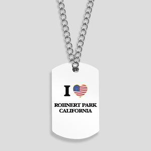 I love Rohnert Park California USA Design Dog Tags