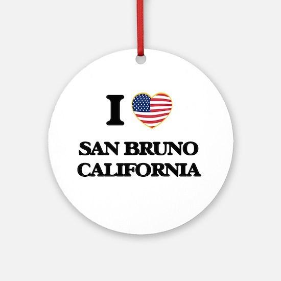 I love San Bruno California USA D Ornament (Round)