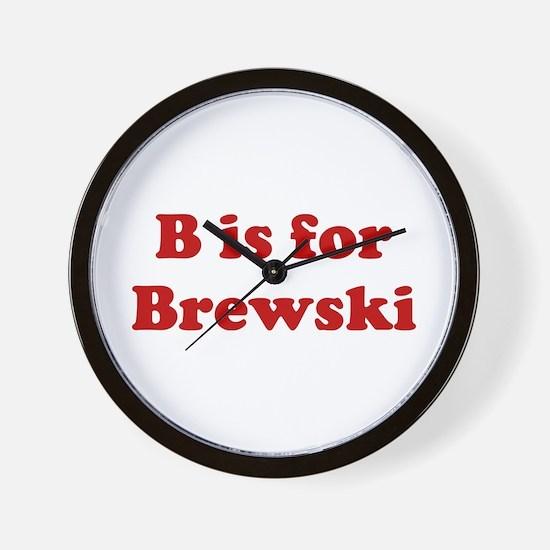 B is for Brewski Wall Clock