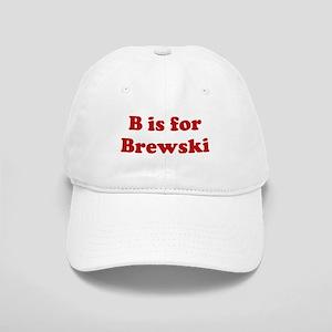 B is for Brewski Cap