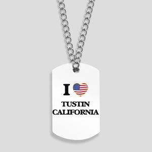I love Tustin California USA Design Dog Tags