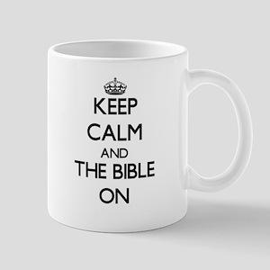Keep Calm and The Bible ON Mugs