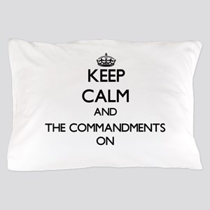 Keep Calm and The Commandments ON Pillow Case