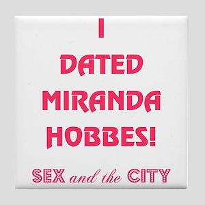 MIRANDA HOBBES Tile Coaster