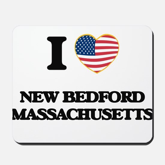 I love New Bedford Massachusetts Mousepad