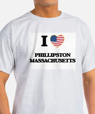 I love Phillipston Massachusetts T-Shirt
