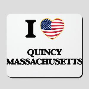 I love Quincy Massachusetts Mousepad