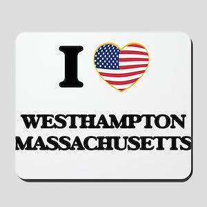 I love Westhampton Massachusetts Mousepad