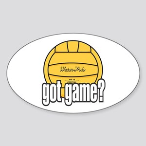Water Polo Got Game? Sticker (Oval)