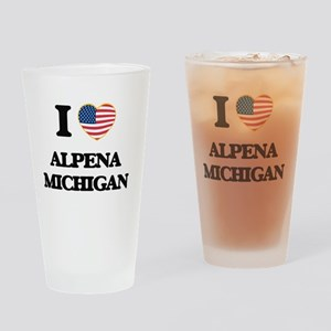 I love Alpena Michigan Drinking Glass
