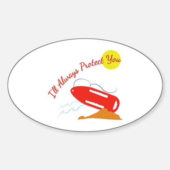 I'll Always Protect You Decal