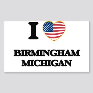 I love Birmingham Michigan Sticker