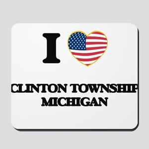 I love Clinton Township Michigan Mousepad