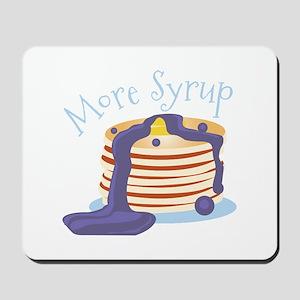 More Syrup Mousepad