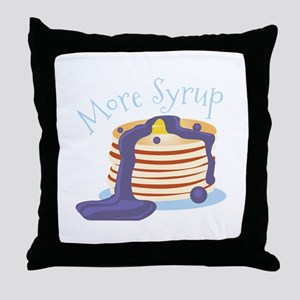 More Syrup Throw Pillow